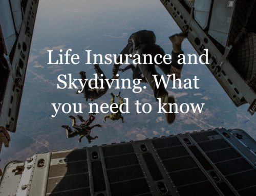 Life Insurance and Skydiving. What you need to know