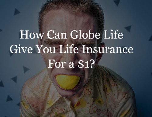 Are Globe Life Insurance Rates too Good to be True?