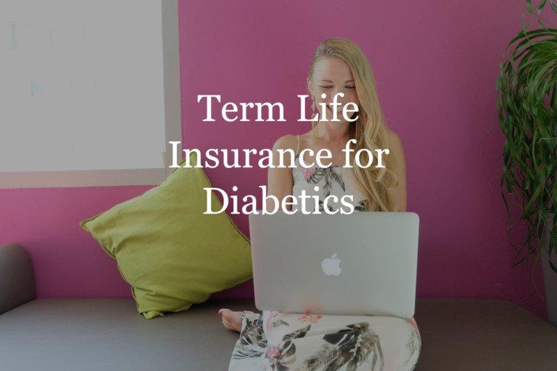 Term Life Insurance for Diabetics